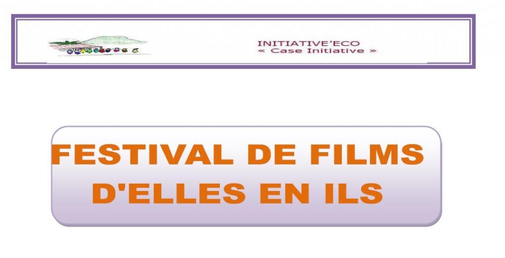 """Festival de films """"D'Elles en Ils"""""""