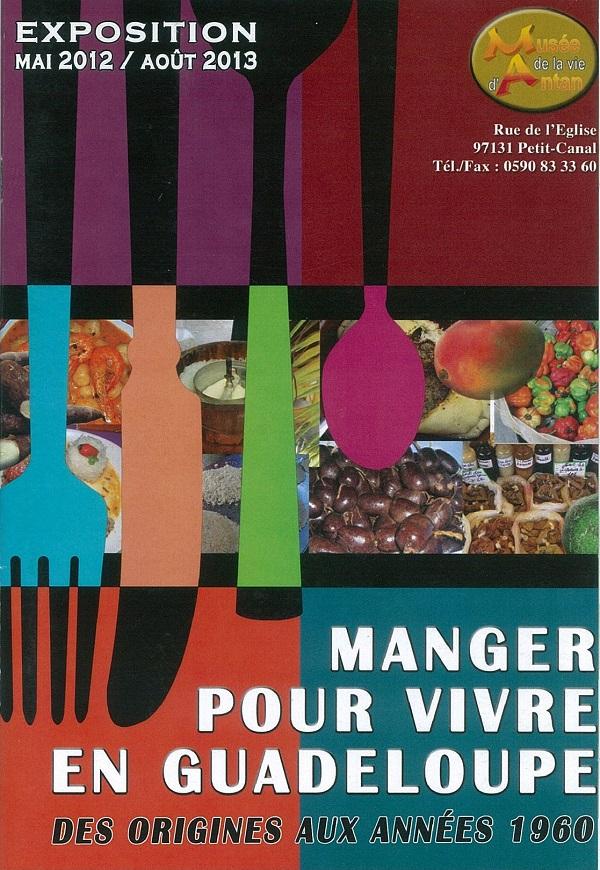 manger pour vivre en Guadeloupe