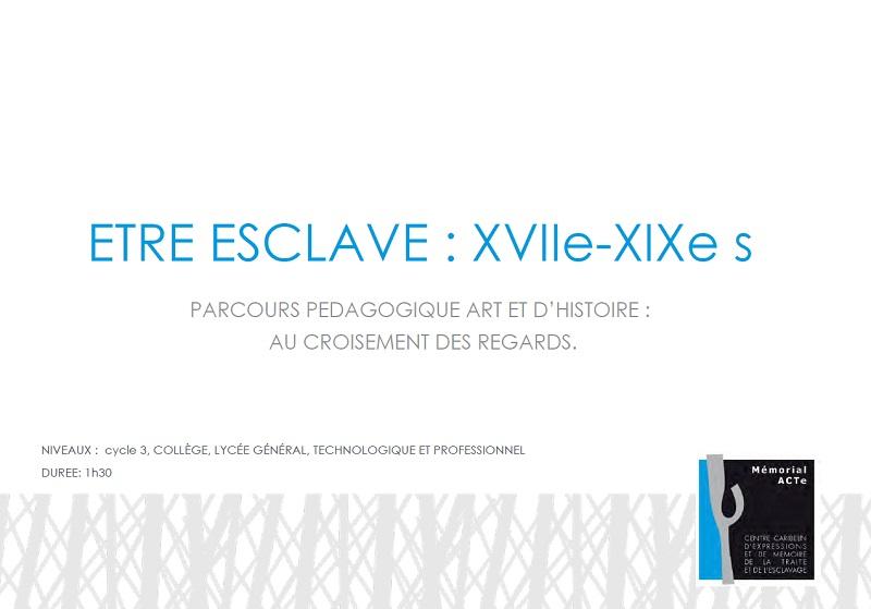"""Parcours """"Etre esclave"""""""