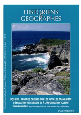 Historiens Et Geographes N 445 Regards Croises Sur Les Antilles Francaises Espace Pedagogique